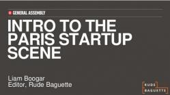 Intro to the Paris Startup Scene