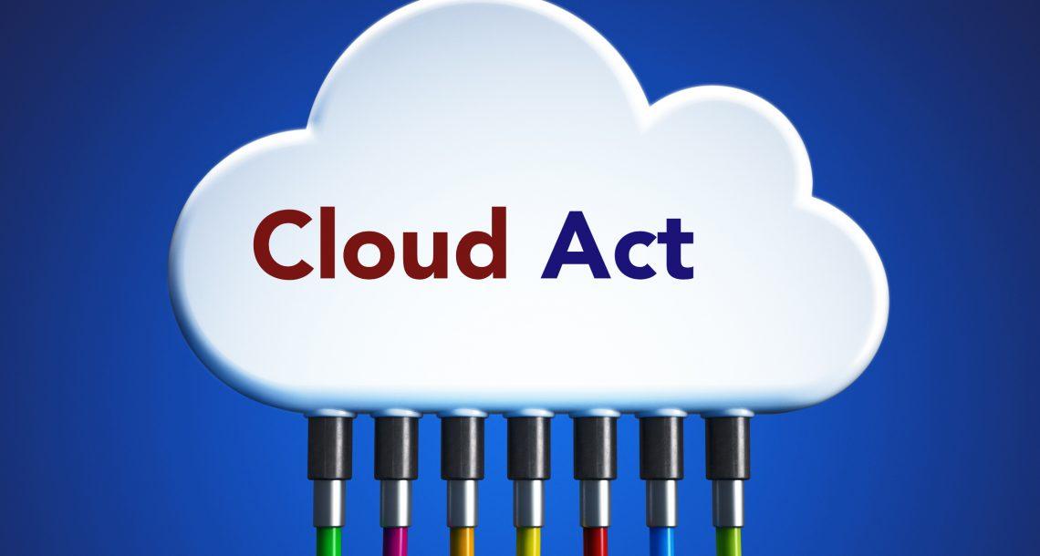 Cloud Act: comment protéger les données européennes (et notamment française)?